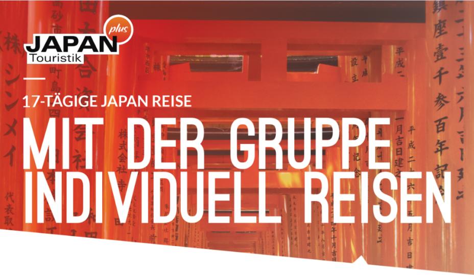 JAPAN – Die Gruppenreise für Individual-Reisende (12.-28.3.2020)